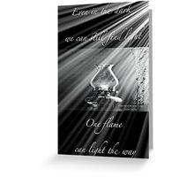 Light the way Greeting Card