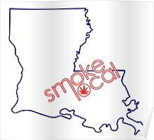 Smoke Local Weed in Louisiana (LA) Poster