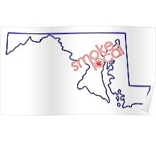 Smoke Local Weed in Maryland Poster
