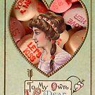To My Own Dear Valentine (Vintage Valentine Greeting Collage)   by Joseph Welte