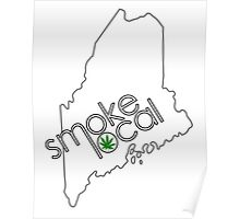 Smoke Local Weed in Maine (ME) Poster