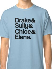 Drake & Sully & Chloe & Elena. Classic T-Shirt