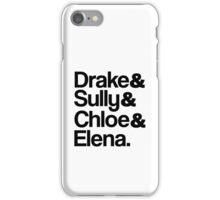 Drake & Sully & Chloe & Elena. iPhone Case/Skin