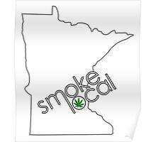Smoke Local Weed in Minnesota (MN) Poster
