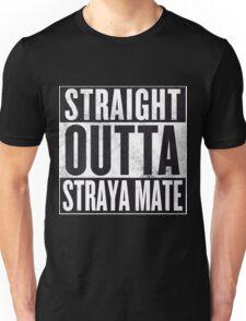 Straight Outta Straya Mate Unisex T-Shirt