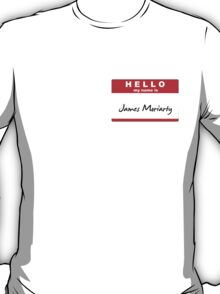 My Name is James Moriarty T-Shirt