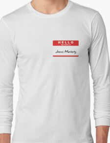 My Name is James Moriarty Long Sleeve T-Shirt