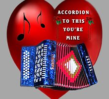 *•.¸♥¸.•*ACCORDION TO THIS YOU'RE MINE*•.¸♥¸.•* by ╰⊰✿ℒᵒᶹᵉ Bonita✿⊱╮ Lalonde✿⊱╮