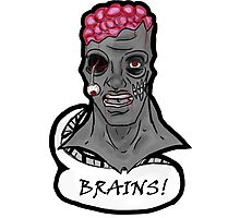 I WANT BRAINS! Photographic Print
