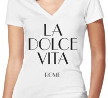 La dolce vita Rome Italy Women's Fitted V-Neck T-Shirt