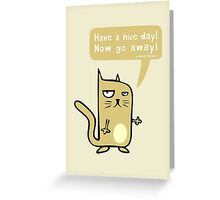 Have a Nice Day! Greeting Card