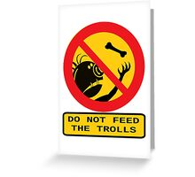 WARNING TROLLS Greeting Card