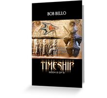 Timeship 2 Greeting Card