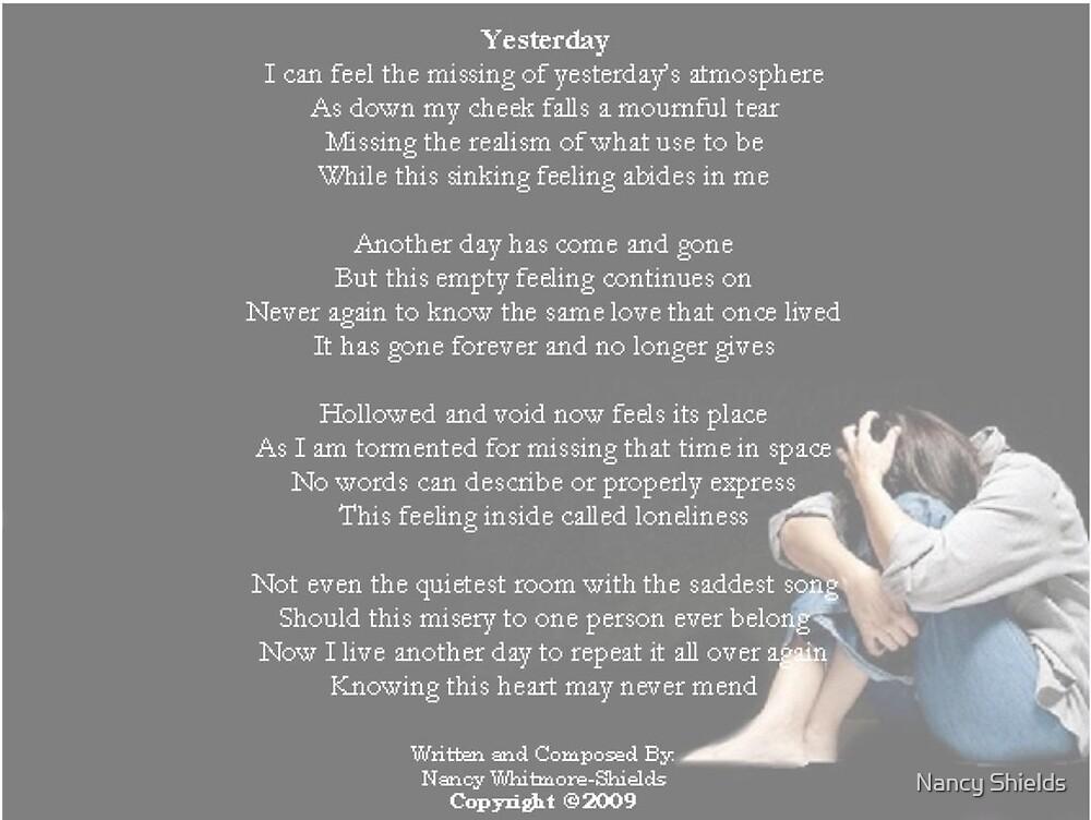 ~ YESTERDAY ~ by Nancy Shields