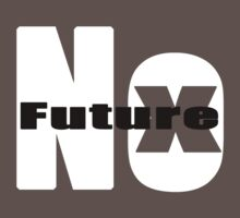No Future by TreatTees