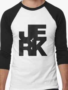 JERK Men's Baseball ¾ T-Shirt
