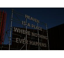 Heaven is a place on earth Photographic Print