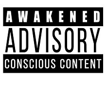 Awakened Advisory Conscious Content by Daniel Watts