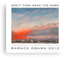 Don't Turn Back the Dawn Canvas Print