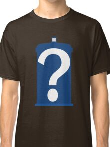 Who are you? Classic T-Shirt