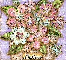 Believe Blossoms by Shirley Hudson