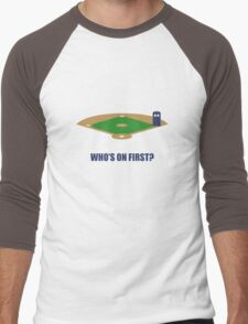 Who's on First? Men's Baseball ¾ T-Shirt
