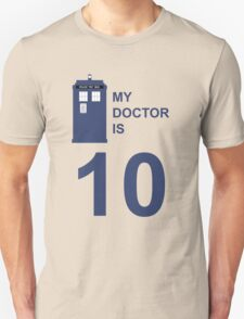 My Doctor is 10. T-Shirt