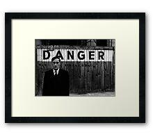 DANGER Framed Print