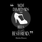 Marilyn Monroe Shoe Quote iPhone Case by Laura McDonald