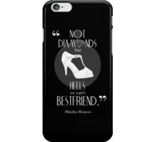Marilyn Monroe Shoe Quote iPhone Case iPhone Case/Skin