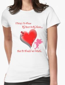Wanted My Heart On My Sleeve Womens Fitted T-Shirt