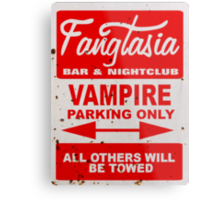 True Blood - Fangtasia - Vampire Parking Only Metal Print