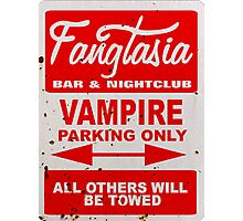 True Blood - Fangtasia - Vampire Parking Only Photographic Print