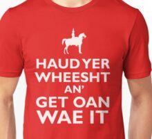 """Haud Yer Wheesht - Glaswegian """"Keep Calm""""  Unisex T-Shirt"""