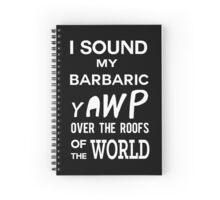 I Sound My Barbaric Yawp (White) Spiral Notebook