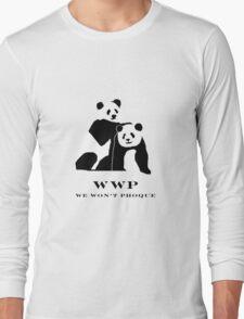 Buy a shirt and not save a Panda. Long Sleeve T-Shirt