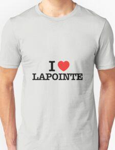 I Love LAPOINTE T-Shirt