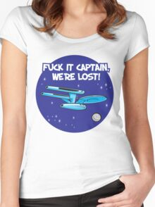 Fuck It Captain... Women's Fitted Scoop T-Shirt