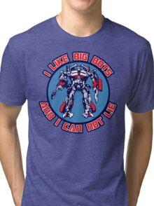 I Like Big Bots Tri-blend T-Shirt