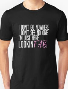 """""""Lookin' Fab"""" Rae Quote (Black) T-Shirt"""