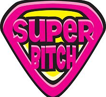 Super Bitch by Tom Fulep
