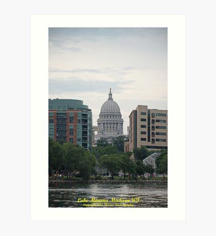 Madison Wisconsin the Capitol Building Art Print