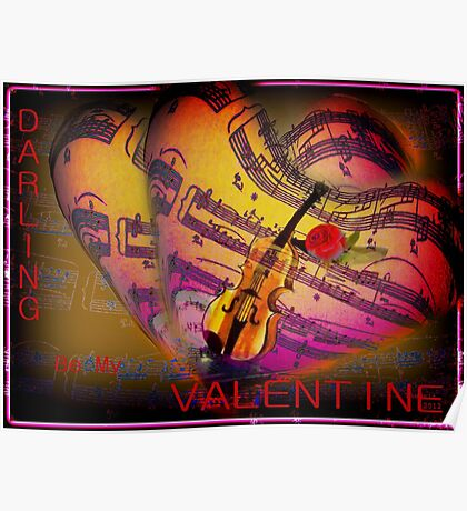 Darling  be my Valentine Poster