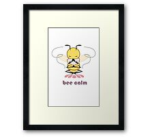 Bee Calm Framed Print