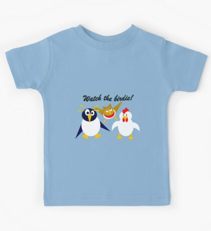 Watch the birdie! Kids Tee