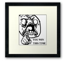 YOU WIN THIS TIME TROLL Framed Print