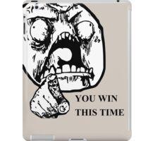 YOU WIN THIS TIME TROLL iPad Case/Skin