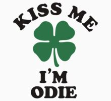 Kiss me, Im ODIE Kids Clothes