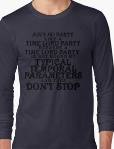 Time Lord Party Long Sleeve T-Shirt