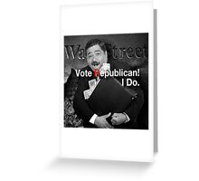 Vote Republican! 6 Greeting Card